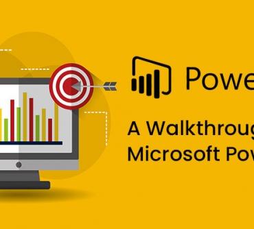 A Walkthrough of Microsoft Power BI