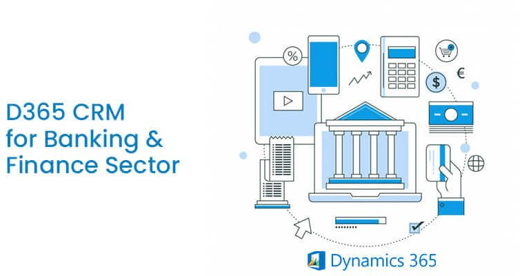 How Microsoft Dynamics CRM helps Banking and Finance Sector