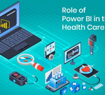 Role of Power BI in the Health Care Industry