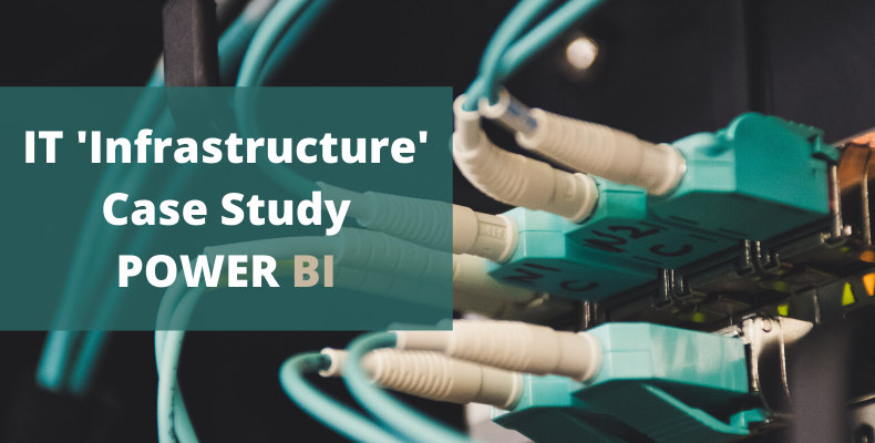 IT Infrastructure company- Power BI Case study