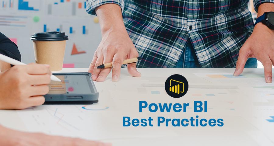 power BI best practices